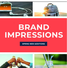Brand Impressions Spring New Additions