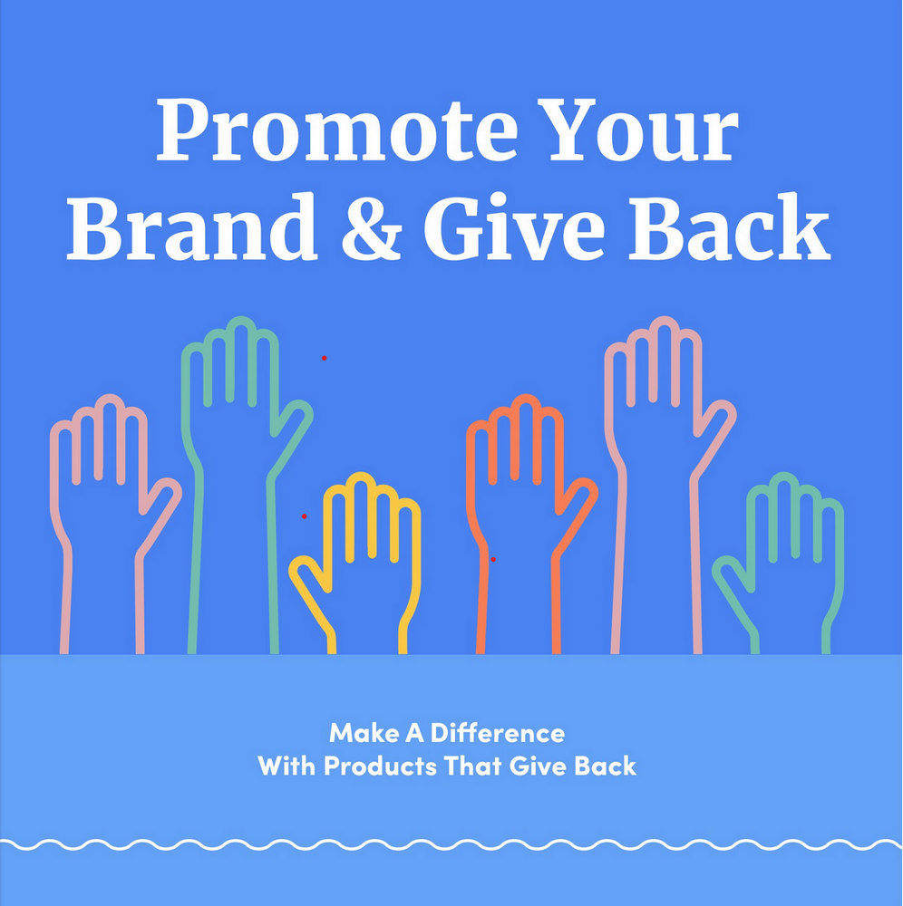 Promote Your Brand and Give Back